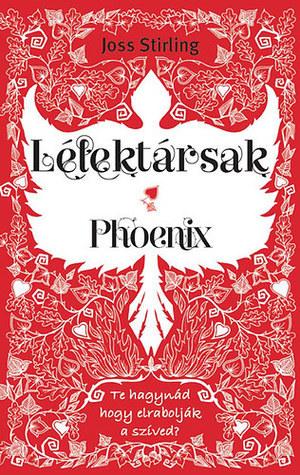 Lélektársak - Phoenix (Benedicts, #2) Joss Stirling