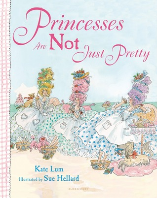 Princesses Are Not Just Pretty Kate Lum