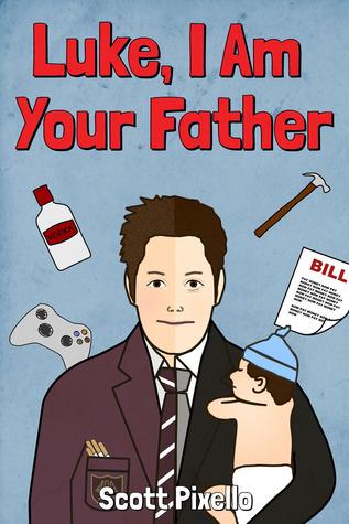 Luke I Am Your Father Scott Pixello