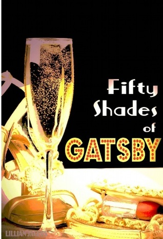 Fifty Shades of Gatsby  by  Lillian Jacobs