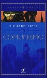 O Comunismo Richard Pipes