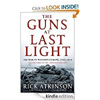 The Guns at Last Night: The War in Western Europe 1944-1945 (The Liberation Trilogy)