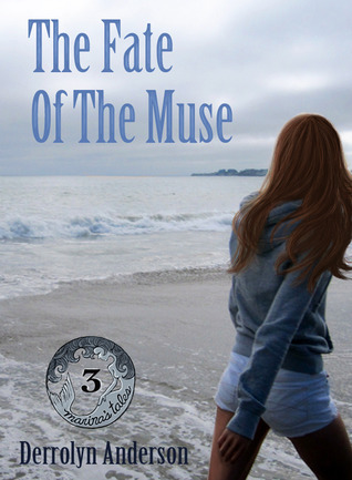 The Fate Of The Muse Derrolyn Anderson