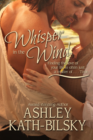 Whisper in the Wind (Windswept Texas Romance #1)  by  Ashley Kath-Bilsky