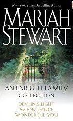 An Enright Family Collection: Devlins Light, Moon Dance, and Wonderful You Mariah Stewart