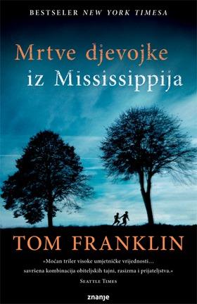 Mrtve djevojke iz Mississippija Tom Franklin