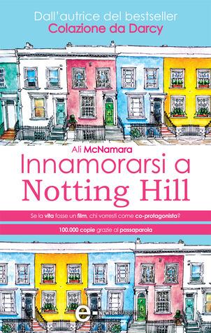 Innamorarsi a Notting Hill (Actually #1)  by  Ali McNamara