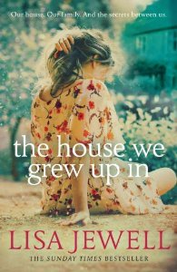 The House We Grew Up In Lisa Jewell