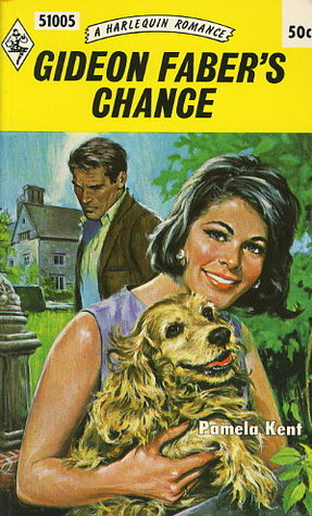 Gideon Fabers Chance  by  Pamela Kent