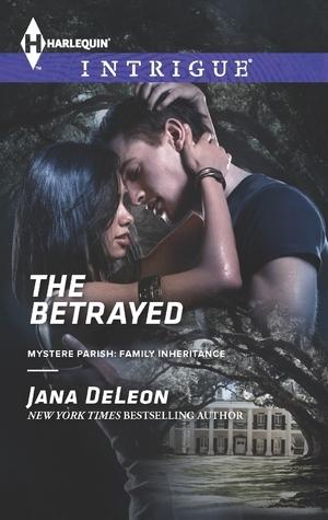 The Betrayed (Mystere Parish: Family Inheritance, #2)  by  Jana Deleon
