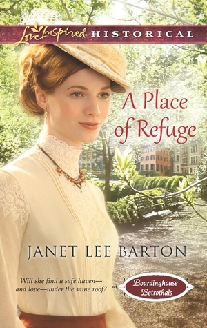 A Place of Refuge  by  Janet Lee Barton