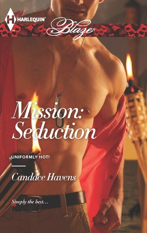 Mission: Seduction  by  Candace Havens