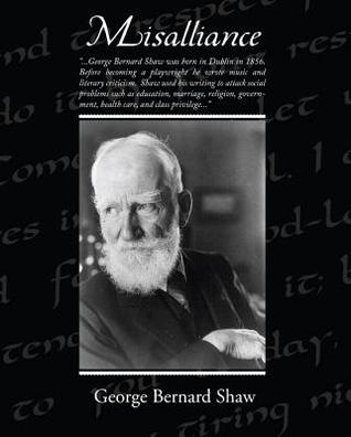 Misalliance (eBook)  by  George Bernard Shaw