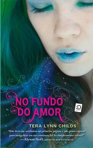 No fundo do amor  by  Tera Lynn Childs