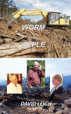 A Worm in the Apple  by  David Leigh