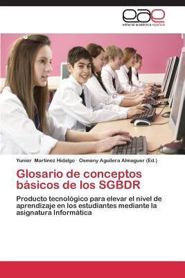 Glosario de Conceptos Basicos de Los Sgbdr Martinez Hidalgo Yunier