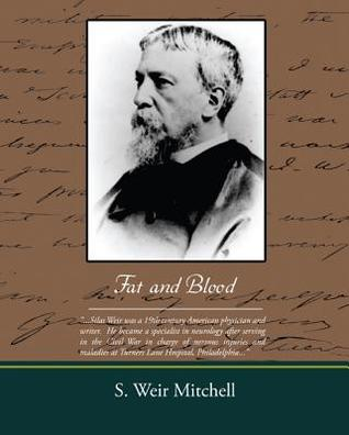 Fat and Blood (eBook) S. Weir Mitchell