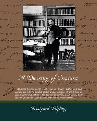 A Diversity of Creatures (eBook) Rudyard Kipling