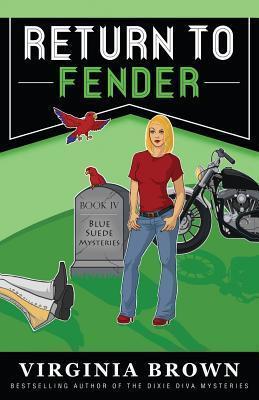 Return to Fender  by  Virginia Brown