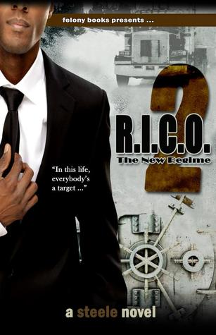 R.I.C.O. 2: The New Regime  by  Tony Steele