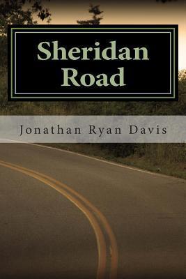 Sheridan Road  by  Jonathan Ryan Davis