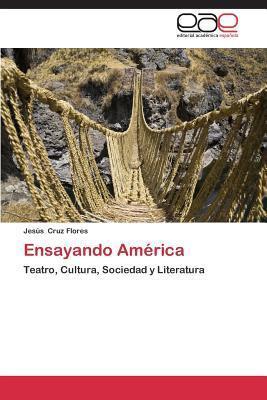 Ensayando America  by  Cruz Flores Jesus