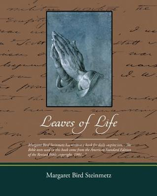 Leaves of Life (eBook)  by  Margaret Bird Steinmetz