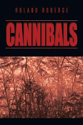 Cannibals  by  Roland Roberge