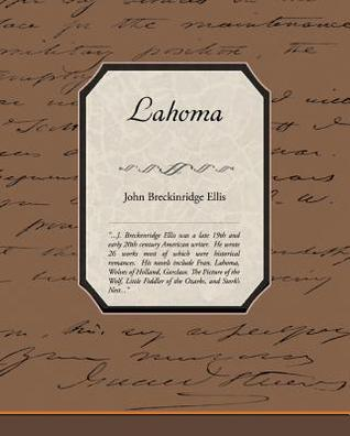 Lahoma  by  John Breckinridge Ellis