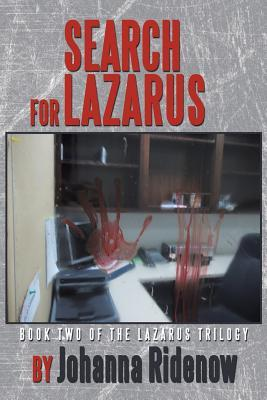 Search for Lazarus: Book Two of the Lazarus Trilogy Johanna Ridenow