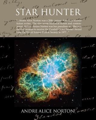 Star Hunter (eBook)  by  Andre Norton