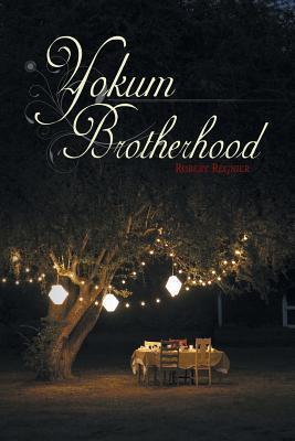 Yokum Brotherhood Robert Regnier