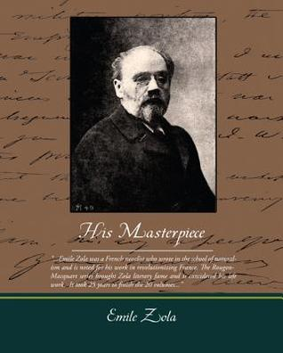 His Masterpiece (eBook)  by  Émile Zola