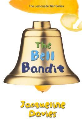 The Bell Bandit Jacqueline Davies