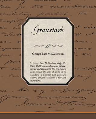 Graustark (eBook)  by  George Barr McCutcheon