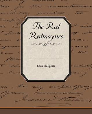 The Red Redmaynes (eBook)  by  Eden Phillpotts