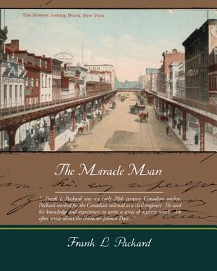 The Miracle Man (eBook)  by  Frank L. Packard