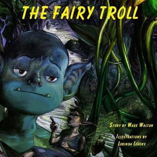 The Fairy Troll  by  Unknown Author 630