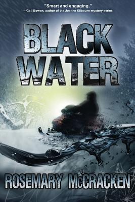 Black Water  by  Rosemary McCracken