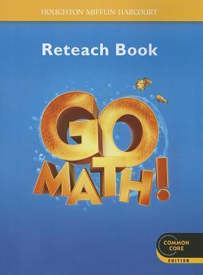 Go Math!: Reteach Workbook Student Edition Grade K Harcourt