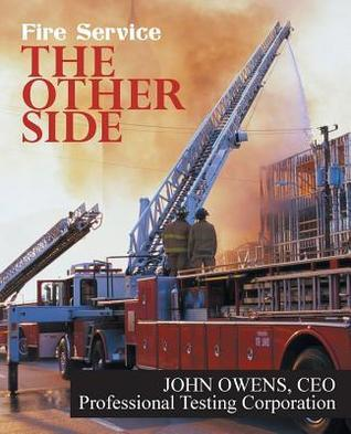 The Other Side: Fire Service John    Owens