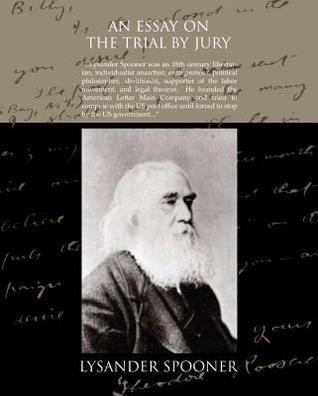 An Essay on the Trial  by  Jury (eBook) by Lysander Spooner