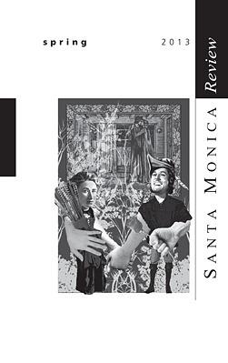 Santa Monica Review, Spring 2013 Andrew Tonkovich
