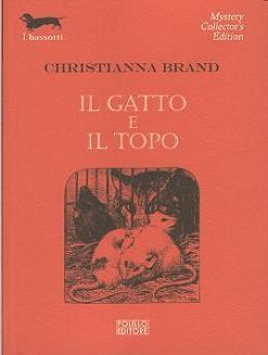 Il gatto e il topo  by  Christianna Brand