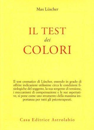 Il Test dei Colori  by  Max Lüscher