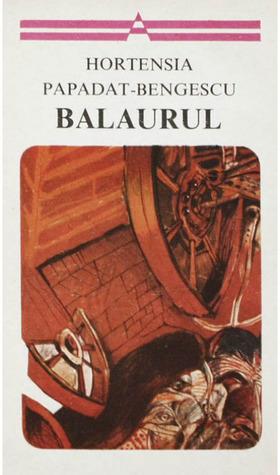 Balaurul  by  Hortensia Papadat-Bengescu