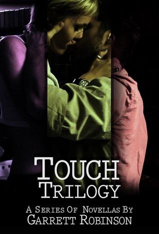 Touch  by  Garrett Robinson