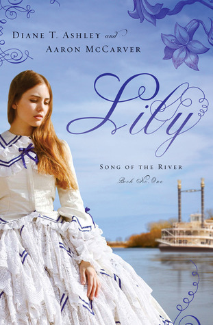 Lily (Song of the River #1)  by  Diane T. Ashley