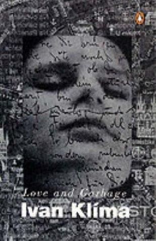 Love And Garbage  by  Ivan Klíma