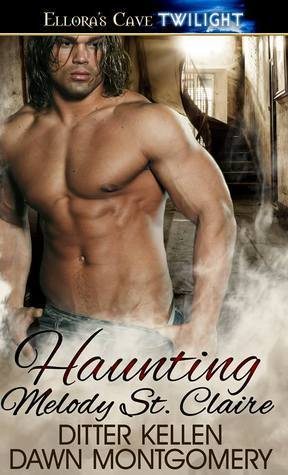 Haunting Melody St. Claire  by  Dawn Montgomery